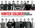 Winter Soldier: Iraq and Afghanistan: Eyewitness Accounts