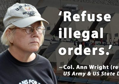 To the troops: Do not collaborate with the illegal immigrant detention camps