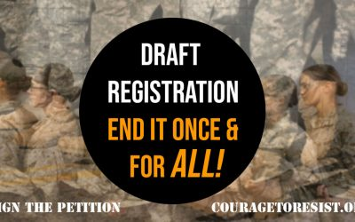 Anti-war coalition declares: It's time to end draft registration once and for ALL!