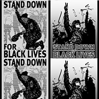 Stand Down for Black Lives