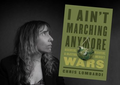 "Podcast: Chris Lombardi's new book ""I Ain't Marching Anymore…"""