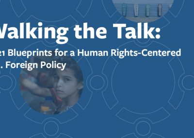 2021 Blueprints for a Human Rights-Centered U.S. Foreign Policy