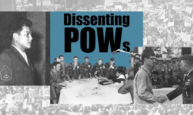 """Podcast (VN-E42): """"They did it of their own volition"""" – Dissenting POWs"""